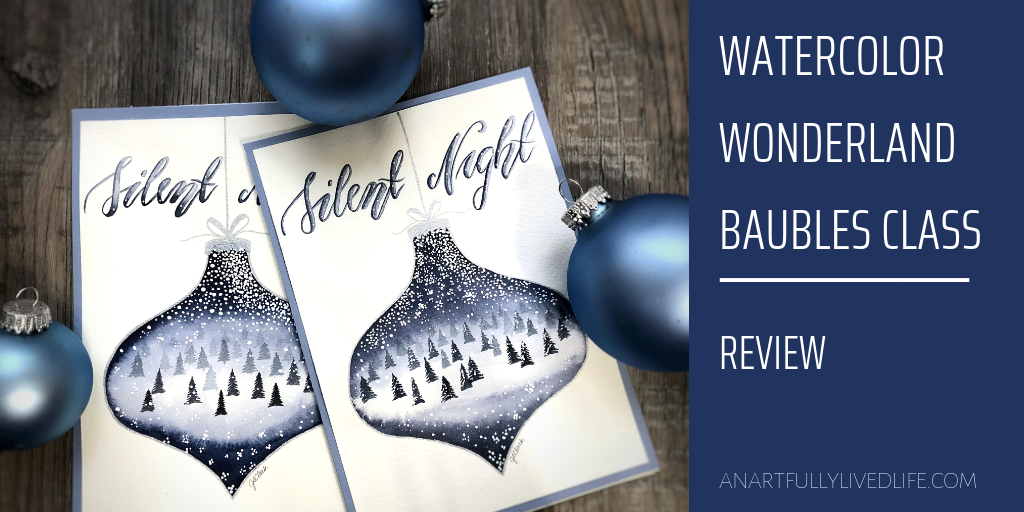 watercolor wonderland baubles class review feature